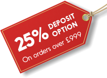 25% deposit option available on orders over £999